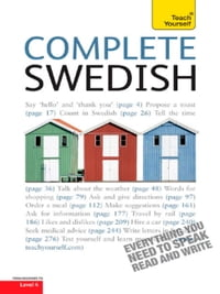 Complete Swedish Beginner to Intermediate Book and Audio Course: Learn to read, write, speak and…