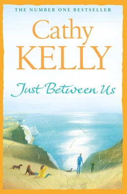 Book Just Between Us by Cathy Kelly