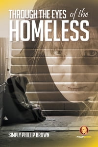 Through the Eyes of the Homeless