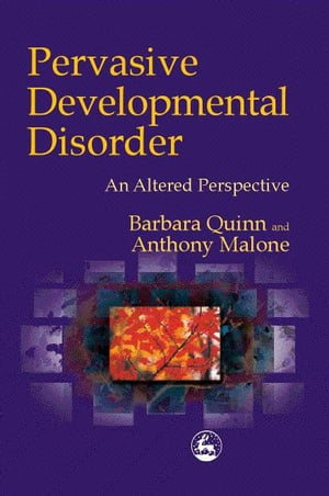 Pervasive Developmental Disorder An Altered Perspective