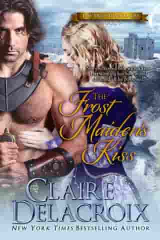 The Frost Maiden's Kiss: A Scottish Medieval Romance by Claire Delacroix