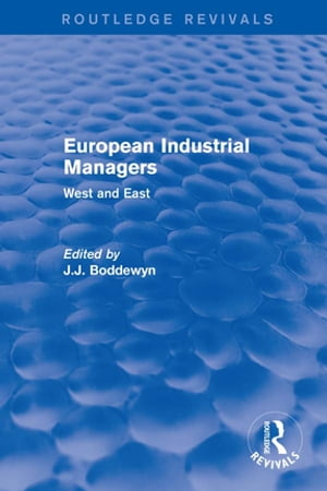 European Industrial Managers West and East