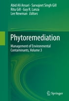 Phytoremediation: Management of Environmental Contaminants, Volume 3