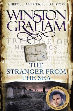 The Stranger From The Sea A Novel of Cornwall 1810-1811