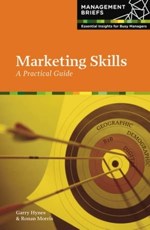 Marketing Skills - A Practical Guide