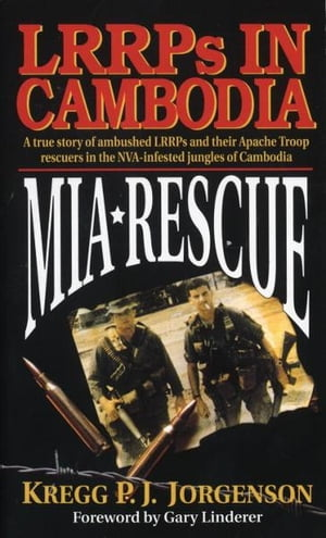 MIA Rescue LRRPs in Cambodia