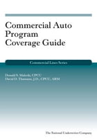 Commercial Auto Program Coverage Guide by Donald S. Malecki