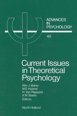 Book Current Issues in Theoretical Psychology by Baker, W.J.