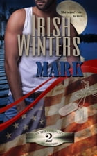 Mark: In the Company of Snipers, #2 by Irish Winters