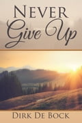 Never Give Up 5aed20f4-4316-4700-a26b-1c684144789d