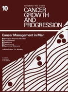 Cancer Management in Man: Biological Response Modifiers, Chemotherapy, Antibiotics, Hyperthermia, Supporting Measures by Paul V. Woolley