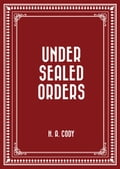 Under Sealed Orders 5263283c-cae9-4c29-b6d3-d17449ec6c49