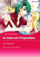 AN INDECENT PROPOSITION: Harlequin Comics by Carol Marinelli