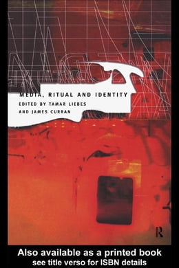 Book Media, Ritual and Identity by Liebes, Tamar