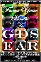 From Your Mouth To G-d's Ear