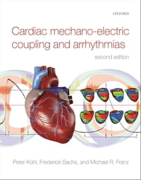 Cardiac Mechano-Electric Coupling and Arrhythmias
