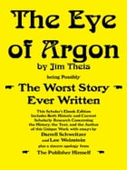 The Eye of Argon: Scholar's Ebook Edition by Jim Theis