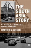 9789385985836 - Harold A Gould: The South Asia Story - पुस्तक