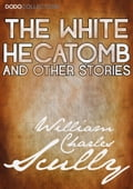 The White Hecatomb and Other Stories