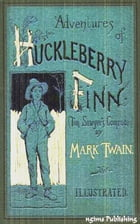 The Adventures of Huckleberry Finn (Illustrated + Audiobook Download Link + Active TOC) by Mark Twain