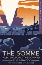 The Somme: Also Including The Coward by A. D. Gristwood