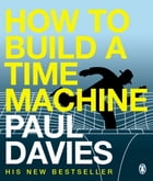 How to Build a Time Machine by Paul Davies