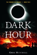 Dark Hour (The Coming Evil) by Greg Mitchell