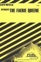 CliffsNotes on Spenser's The Faerie Queene by Harold M Priest