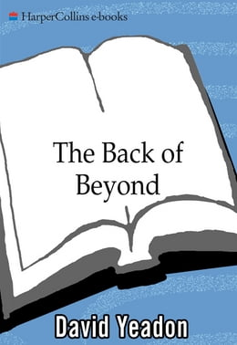 Book Back of Beyond by David Yeadon