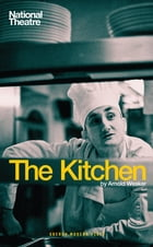 The Kitchen by Arnold Wesker