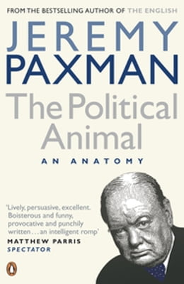 Book The Political Animal by Jeremy Paxman