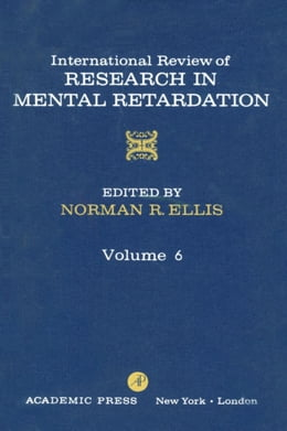 Book International Review of Research in Mental Retardation by Ellis, Norman R.