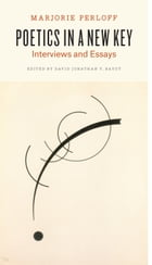 Poetics in a New Key: Interviews and Essays