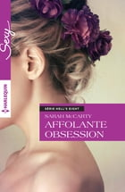Affolante obsession: T7 - Hell's Eight by Sarah McCarty