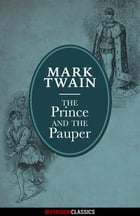 The Prince and the Pauper (Diversion Illustrated Classics) by Mark Twain