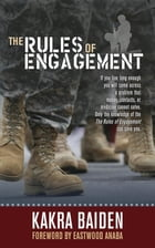 RULES OF ENGAGEMENT by KAKRA BAIDEN