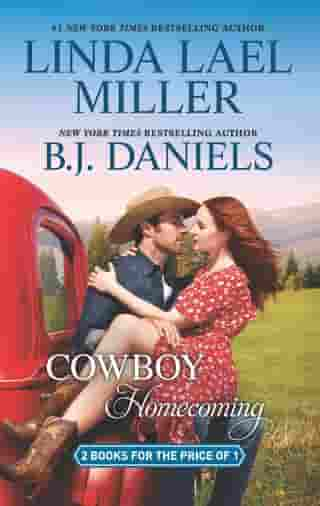 Cowboy Homecoming: A 2-in-1 Collection by Linda Lael Miller