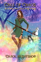 Call of Chaos by Carol Hightshoe