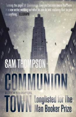 Book Communion Town by Sam Thompson