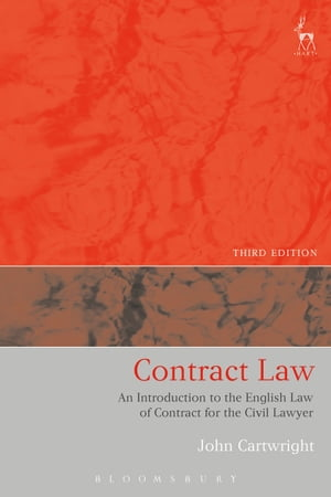 Contract Law An Introduction to the English Law of Contract for the Civil Lawyer