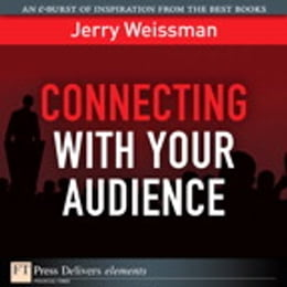 Book Connecting with Your Audience by Jerry Weissman