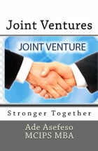 Joint Ventures: Stronger Together by Ade Asefeso MCIPS MBA