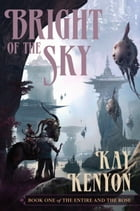 Bright of the Sky Cover Image