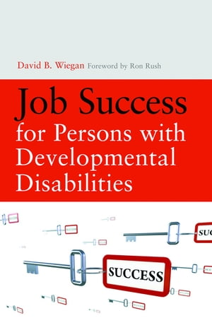 Job Success for Persons with Developmental Disabilities