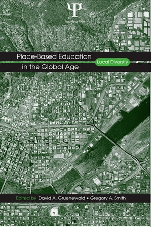 Place-Based Education in the Global Age Local Diversity