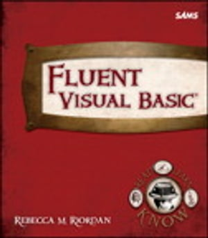 Fluent Visual Basic by Rebecca M. Riordan