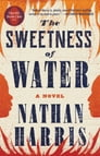 The Sweetness of Water (Oprah's Book Club) Cover Image