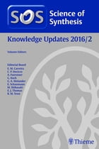 Science of Synthesis Knowledge Updates: 2016/2 by Tstomu Kimura