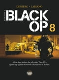 9791032802526 - Hugues Labiano, Stephen Desberg: Black Op - season 2 - Volume 8 - Livre