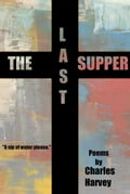 The Last Supper 9937e39e-aebb-4dc6-b6be-f073370514b1